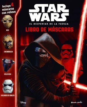 STAR WARS. EL DESPERTAR DE LA FUERZA. LIBRO DE MÁSCARAS