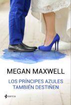 LOS PRINCIPES AZULES TAMBI�EN DESTI�EN