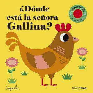 ¿DÓNDE ESTA LA SEÑORA GALLINA?