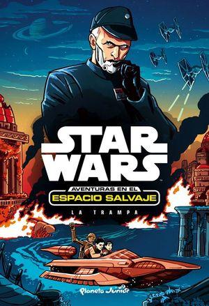 STAR WARS AVENTURAS ESPACIO SALVAJE 2: LA TRAMPA