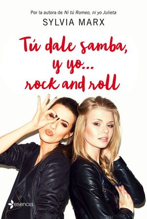 TU DALE SAMBA, Y YO... ROCK AND ROLL