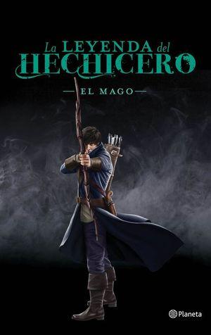 LA LEYENDA DEL HECHICERO 3. EL MAGO