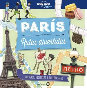 CITY TRAILS: RUTAS DIVERTIDAS PARIS