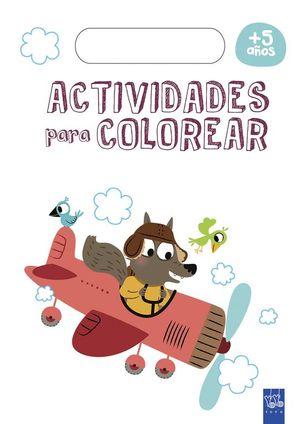 ACTIVIDADES PARA COLOREAR +5 AÑOS