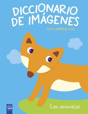 DICCIONARIO DE IMAGENES CON ADHESIVOS: LOS ANIMALES