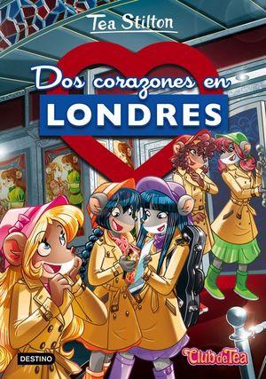 TEA STILTON 28: DOS CORAZONES EN LONDRES