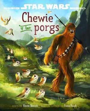 CHEWIE Y LOS PORGS