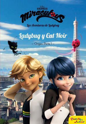 MIRACULOUS. LADYBUG Y CAT NOIR.