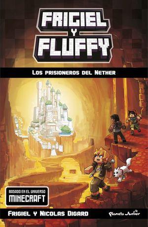 LOS PRISIONEROS DEL NETHER
