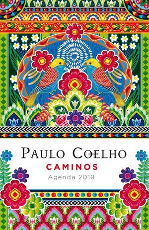CAMINOS (AGENDA PAULO COELHO 2019)
