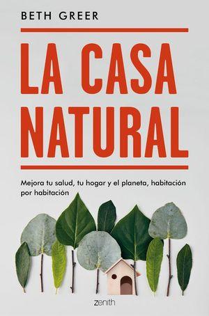 LA GRAN GUIA DE LA CASA NATURAL