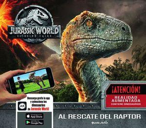 JURASSIC WORLD, EL REINO CAIDO. AL RESCATE DEL RAPTOR