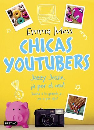 CHICAS YOUTUBERS 4. JAZZY JESSIE, ¡A POR EL ORO!