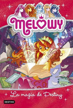 MELOWY 11. LA MAGIA DE DESTINY