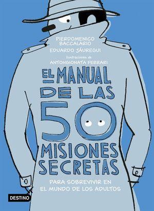 EL MANUAL DE LAS 50 MISIONES SECRETAS PARA SOBREVIR EN