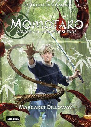 MOMOTARO 2. XANDER Y EL LADRÓN DE SUEÑOS