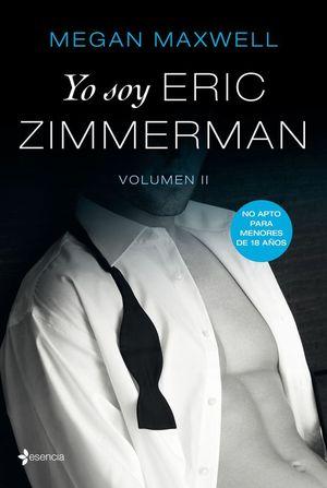 YO SOY ERIC ZIMMERMAN, VOLUMEN II