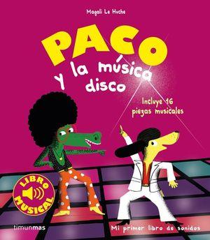 PACO Y LA MÚSICA DISCO