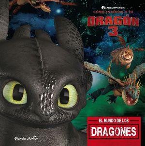 CÓMO ENTRENAR A TU DRAGÓN 3: EL MUNDO DE LOS DRAGONES