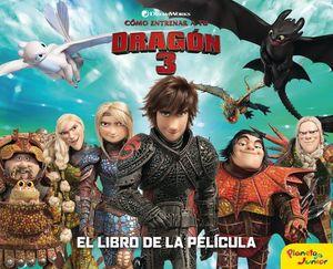 COMO ENTRENAR A TU DRAGON 3: EL LIBRO DE LA PELICULA