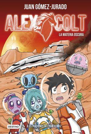 ALEX COLT 4: LA MATERIA OSCURA