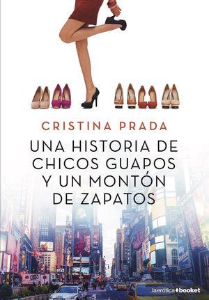 UNA HISTORIA DE CHICOS GUAPOS Y UN MONTON DE ZAPATOS