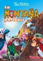 PACK TEA STILTON 2. LA MONTAÑA PARLANTE