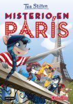 PACK TEA STILTON 4. MISTERIO EN PARIS