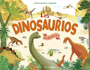 LOS DINOSAURIOS. UN LIBRO POP-UP