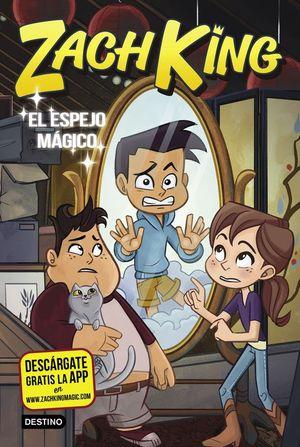 ZACH KING 3. EL ESPEJO MAGICO
