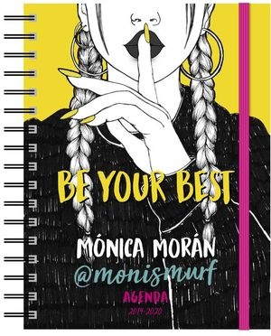 BE YOUR BEST. MÓNICA MORAN AGENDA ESCOLAR 2019-2020