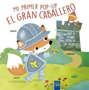 MI PRIMER POP-UP EL GRAN CABALLERO