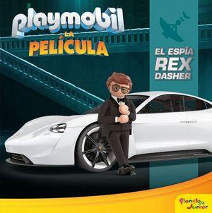 EL ESPÍA REX DASHER. PLAYMOBIL LA PELICULA