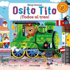 OSITO TITO ¡TODOS AL TREN!