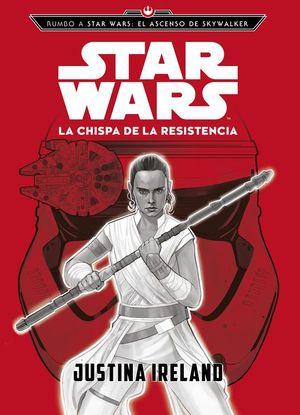 STAR WARS: LA CHISPA DE LA RESISTENCIA