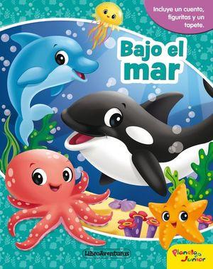 BAJO EL MAR. LIBROAVENTURAS