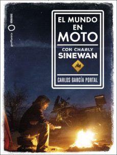 EL MUNDO EN MOTO CON CHARLY SINEWAN (PACK REGALO)