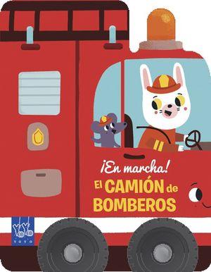 EL CAMIÓN DE BOMBEROS ¡EN MARCHA!