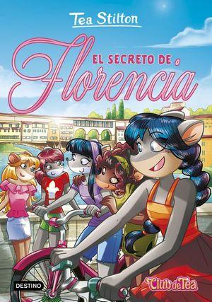 EL CLUB DE TEA STILTON 37. EL SECRETO DE FLORENCIA