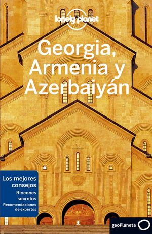 GEORGIA, ARMENIA Y AZERBAIYAN