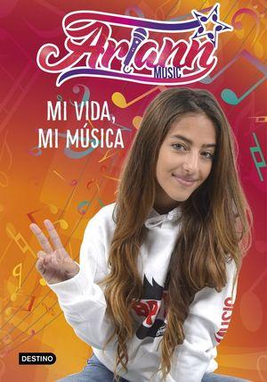 ARIANN: MI VIDA MI MUSICA