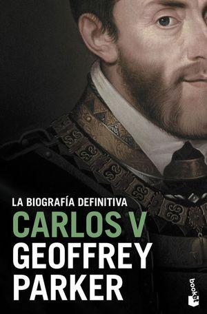 CARLOS V. LA BIOGRAFÍA DEFINITIVA