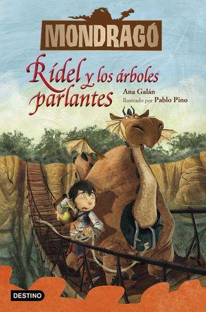 MONDRAGÓ 2. RÍDEL Y LOS ÁRBOLES PARLANTES