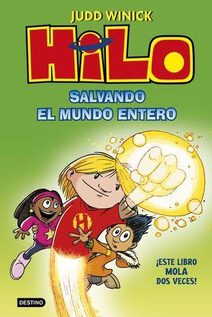 HILO 2. SALVANDO EL MUNDO ENTERO