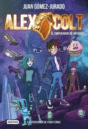 ALEX COLT 5 EL EMPERADOR DE ANTARES