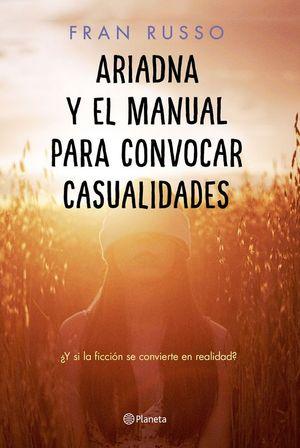 ARIADNA Y EL MANUAL PARA CONVOCAR CASUALIDADES