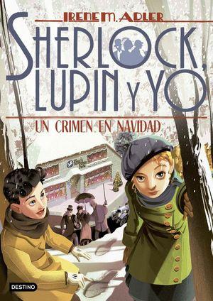 SHERLOCK LUPIN Y YO 17: UN CRIMEN EN NAVIDAD