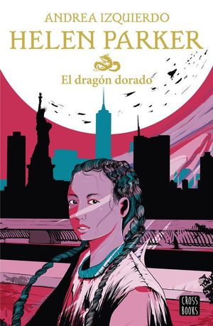 HELEN PARKER 1. EL DRAGON DORADO