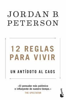 12 REGLAS PARA VIVIR. UN ANTIDOTO AL CAOS