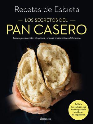 LOS SECRETOS DEL PAN CASERO